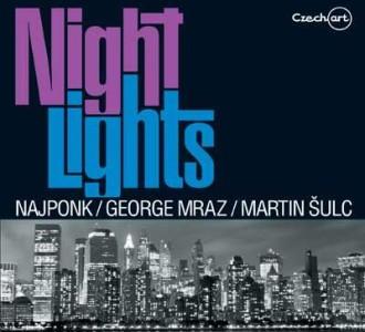 Najponk/George Mraz/Martin Šulc – Night Lights